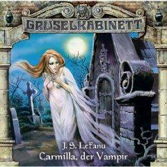 Gruselkabinett 1 - Carmilla, der Vampir  by  Joseph Sheridan Le Fanu