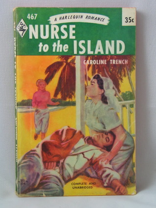 Nurse to the Island Caroline Trench
