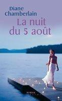 La Nuit Du 5 Août  by  Diane Chamberlain