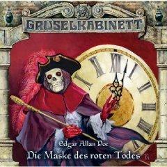 Gruselkabinett 46 - Die Maske des roten Todes Edgar Allan Poe
