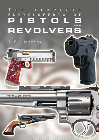 Encyclopedia of Rifles & Carbines  by  A.E. Hartink