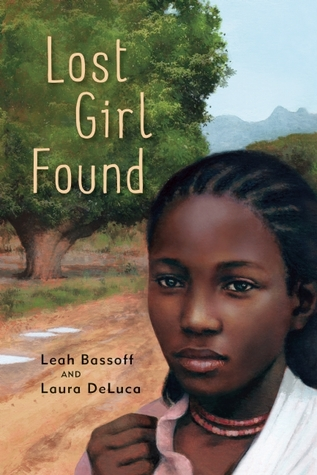 Lost Girl Found Laura M. DeLuca
