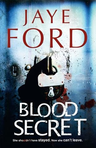 Blood Secret Jaye Ford