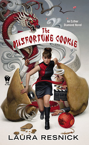 The Misfortune Cookie (Esther Diamond, #6) Laura Resnick