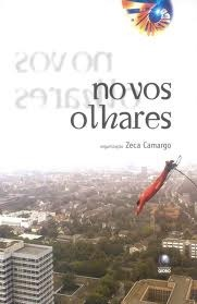 Novos olhares Zeca Camargo