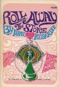 Roll Away the Stone Israel Regardie