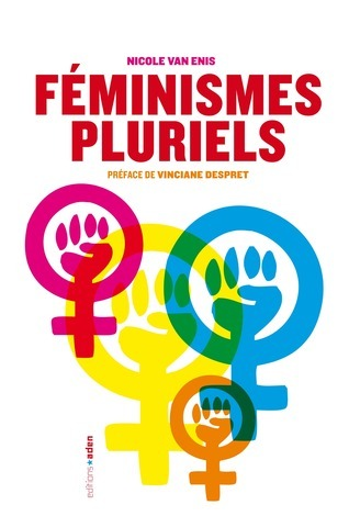 Féminismes pluriels Nicole Van Enis