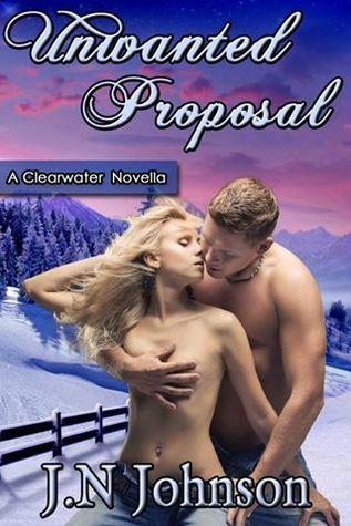 Unwanted Proposal J N Johnson