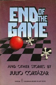 End of the Game: And Other Stories  by  Julio Cortázar