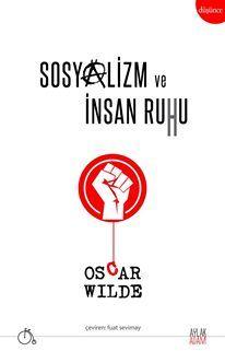 Sosyalizm ve İnsan Ruhu Oscar Wilde