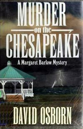 Murder on the Chesapeake (Margaret Barlow, #2)  by  David Osborn