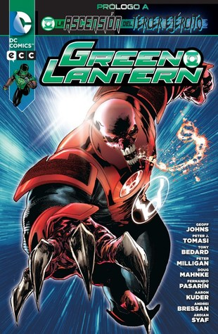 Green Lantern: Prólogo a la ascención del Tercer Ejército Geoff Johns