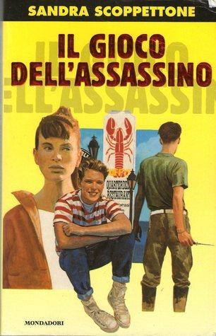Il gioco dellassassino  by  Sandra Scoppettone