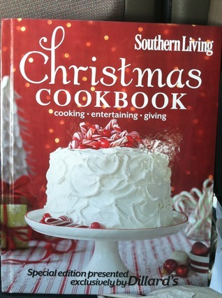 2014 Southern Living Christmas Cookbook for Dillards  by  Brennan, Rebecca