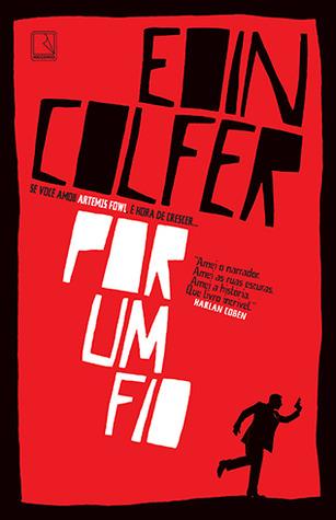 Por Um Fio  by  Eoin Colfer
