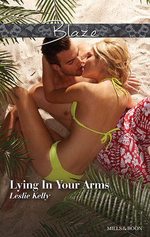 Lying In Your Arms Leslie Kelly