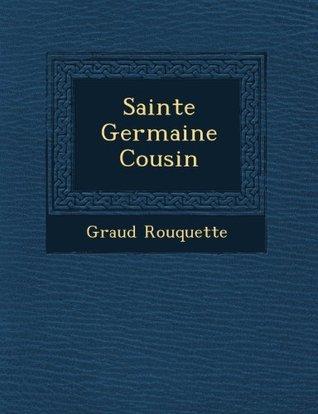Sainte Germaine Cousin  by  Géraud Rouquette