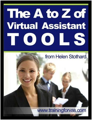 A to Z Virtual Assistant Tools  by  Helen Stothard