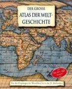 Der große Atlas der Weltgeschichte. Von den Ursprüngen der Menschheit bis in das 21. Jahrhundert.  by  Kate Santon