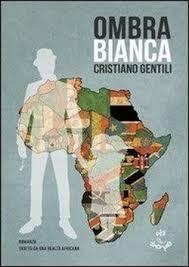 Ombra Bianca Cristiano Gentili