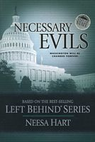 Necessary Evils (Left Behind Political #3)  by  Neesa Hart