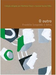 O outro  by  Franklin Leopoldo e Silva