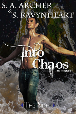 Into Chaos  by  S.A. Archer