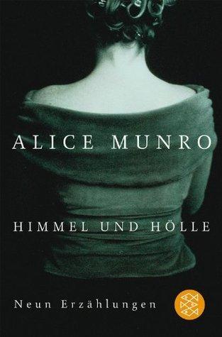 Himmel und Hölle  by  Alice Munro