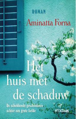 Het huis met de schaduw  by  Aminatta Forna