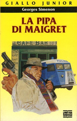 La pipa di Maigret Georges Simenon
