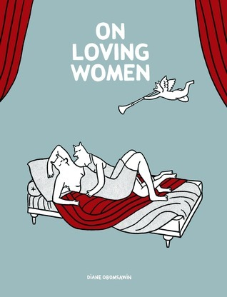 On Loving Women  by  Diane Obomsawin