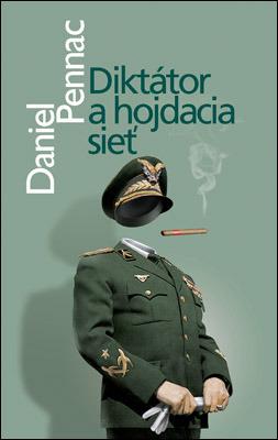 Diktátor a hojdacia sieť  by  Daniel Pennac