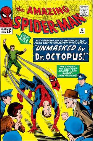 Unmasked Dr. Octopus (The Amazing Spider-Man, #12) by Stan Lee