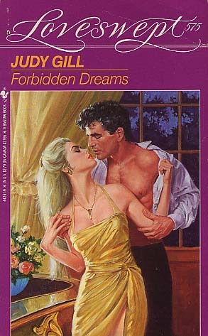 Forbidden Dreams (Loveswept, No 575)  by  Judy Griffith Gill