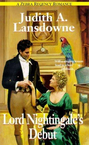 Lord Nightingales Debut (Lord Nightingale, #1) Judith A. Lansdowne