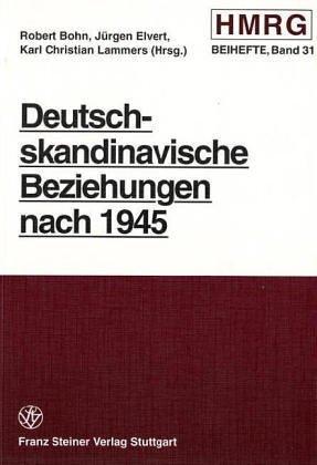 Deutsch-skandinavische Beziehungen nach 1945  by  Robert Bohn