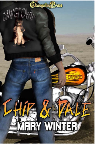 Chip & Dale (Dawg Town #7)  by  Mary Winter