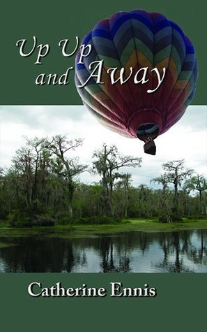 Up, Up And Away  by  Catherine Ennis