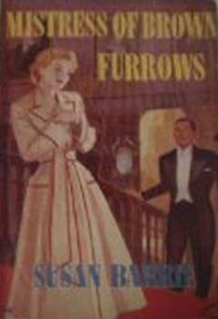 Mistress of Brown Furrows Susan Barrie