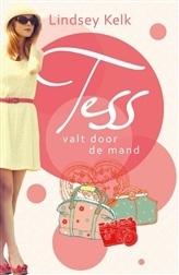 Tess valt door de mand  by  Lindsey Kelk