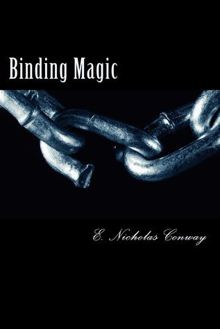 Binding Magic  by  E. Conway