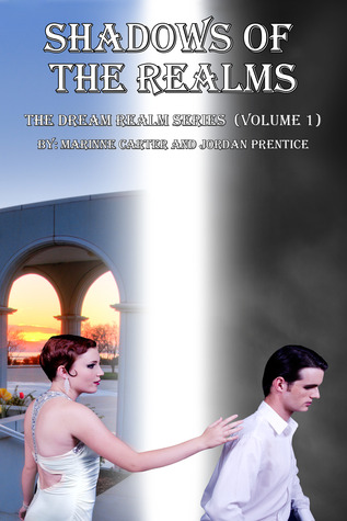 The Edge of Destruction: The Dream Realm Series Volume 2 Marinne Carter