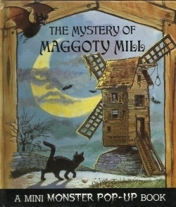 The Mystery of Maggoty Mill Skip Skwarek