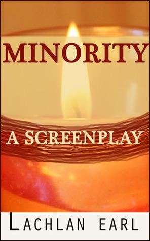 Minority - a screenplay Lachlan Earl