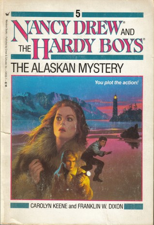 The Alaskan Mystery (Nancy Drew and the Hardy Boys: Be a Detective, #5) Carolyn Keene