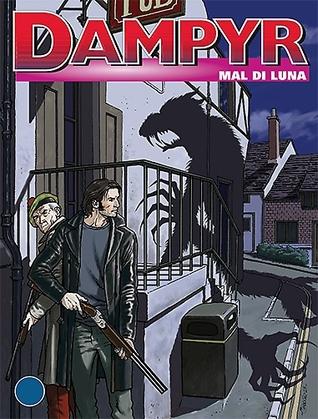 Dampyr n. 161: Mal di luna  by  Mauro Boselli