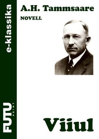 Viiul  by  A.H. Tammsaare