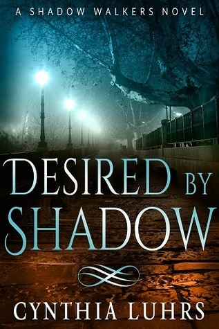 Desired  by  Shadow (Shadow Walkers #2) by Cynthia Luhrs