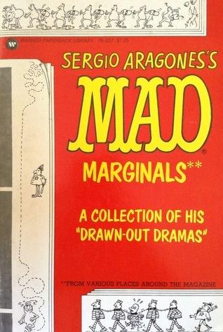 Sergio Aragoness MAD Marginals  by  Sergio Aragonés