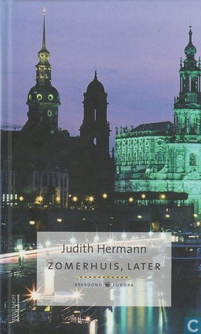 Zomerhuis, later (bekroond Europa, #5) Judith Hermann